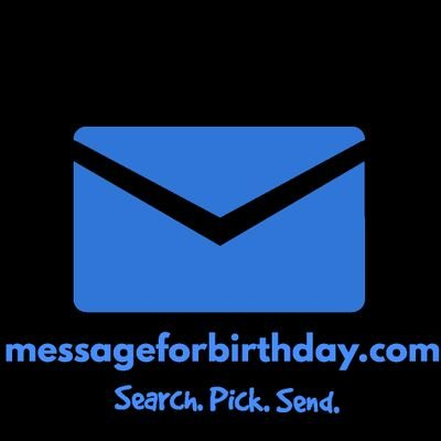 Message For Birthday